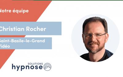 Portrait – Christian Rocher – Hypnothérapeute chez Solutions Hypnose Québec